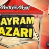 """Media Markt """"Bayram Pazarı"""" Kampanyası"""